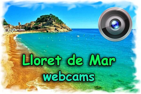 Webcams Lloret de Mar onlain